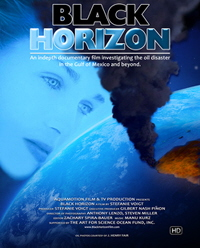 "CLICK IMAGE TO RETURN HOME TO:                 ""BLACK HORIZON The documentary Film investigating the oil disaster in the Gulf of Mexico"""